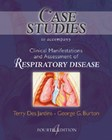 Case Studies to Accompany Clinical Manifestations and Assessment of Respiratory Disease