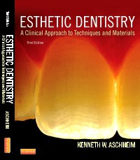 Esthetic Dentistry: A Clinical Approach to Techniques and Materials