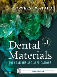 Dental Materials: Foundations and Applications
