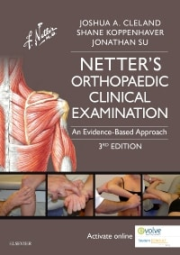 Netter's Orthopaedic Clinical Examination: An Evidence-Based Approach