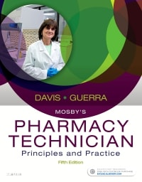 Mosby's Pharmacy Technician: Principles and Practice