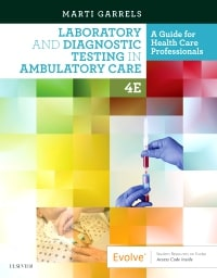 Laboratory and Diagnostic Testing in Ambulatory Care: A Guide for Health Care Professionals