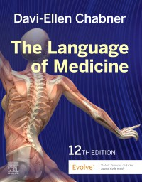 Medical Terminology Online with Elsevier Adaptive Learning for The Language of Medicine