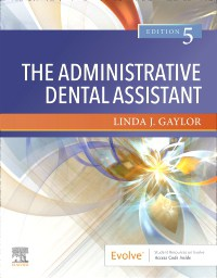 The Administrative Dental Assistant