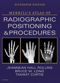 Mosby's Radiography Online: Anatomy and Positioning for Merrill's Atlas of Radiographic Positioning and Procedures - eCommerce Version