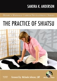 The Practice of Shiatsu - With DVD