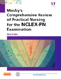Mosby's Comprehensive Review of Practical Nursing for the NCLEX-PN® Examination