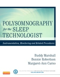 Polysomnography for the Sleep Technologist: Instrumentation, Monitoring and Related Procedures