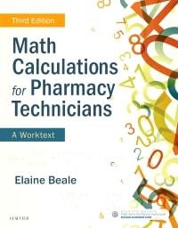 Math Calculations for Pharmacy Technicians: A Worktext