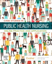 Case Studies in Public Health Nursing: Online Practice and Application