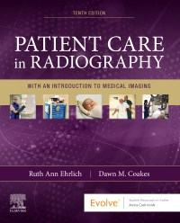 Patient Care in Radiography: With an Introduction to Medical Imaging