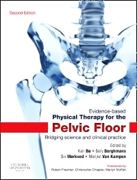 Evidence-Based Physical Therapy for the Pelvic Floor: Bridging Science and Clinical Practice