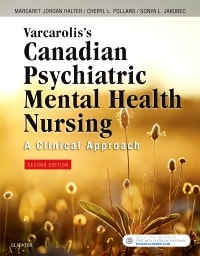 Varcarolis's Canadian Psychiatric Mental Health Nursing: A Clinical Approach